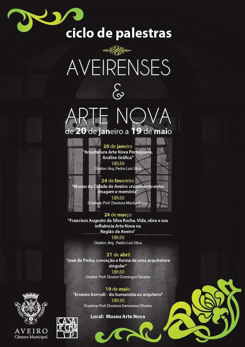 "Programa Ciclo Palestras ""Aveirenses & Arte Nova"""